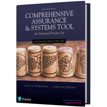 Instructor Solution Manual for Assurance Practice Set for Comprehensive Assurance & Systems Tool (CAST), 4th Edition by Laura R. Ingraham
