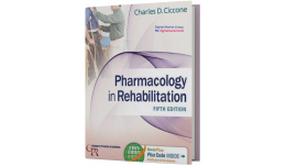 Test Bank for Pharmacology in Rehabilitation, 5th Edition, Charles D. Ciccone