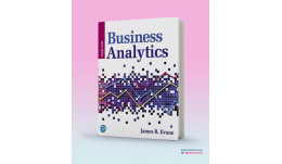 Test Bank and Instructor Resources for Business Analytics, 3rd Edition (James R. Evans)